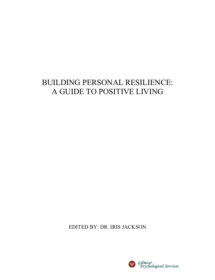 Building Personal Resilience: A Guide to Positive Living