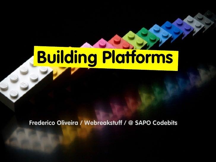 Buildingplatforms