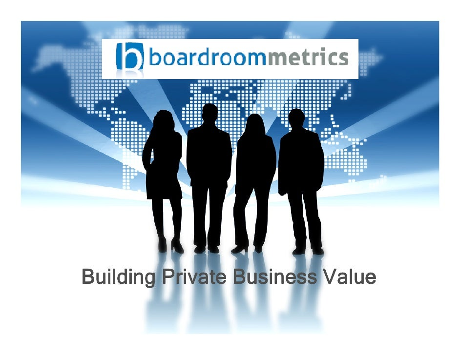 Building Private Business Value