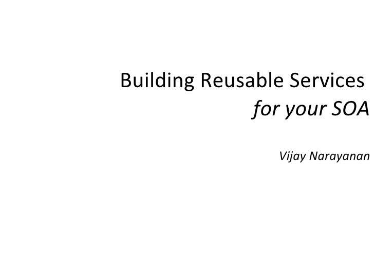 Building Reusable Services