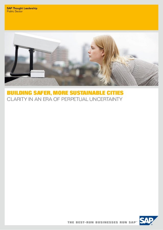 SAP Thought LeadershipPublic SectorBuilding Safer, More Sustainable CitiesClarity in an Era of Perpetual Uncertainty
