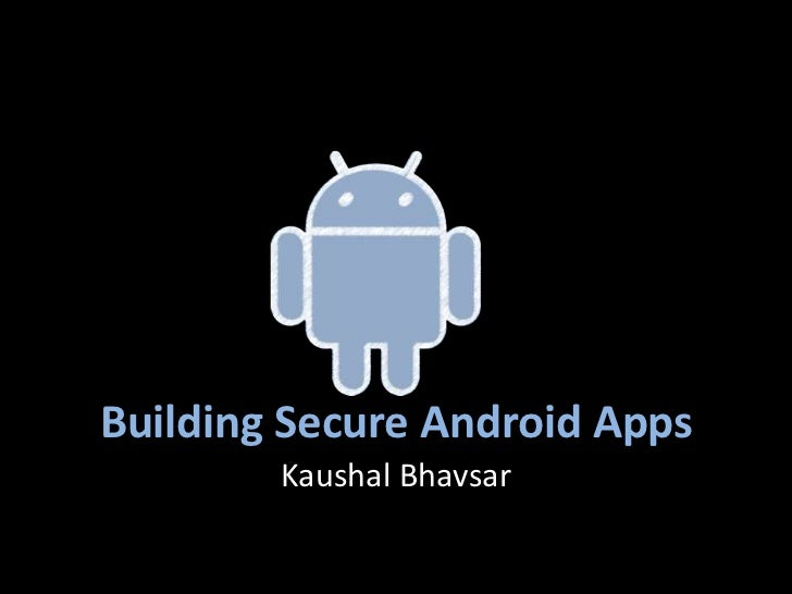 Building secure android apps