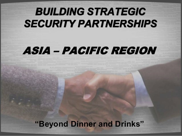 "ASIA – PACIFIC REGION ""Beyond Dinner and Drinks"""