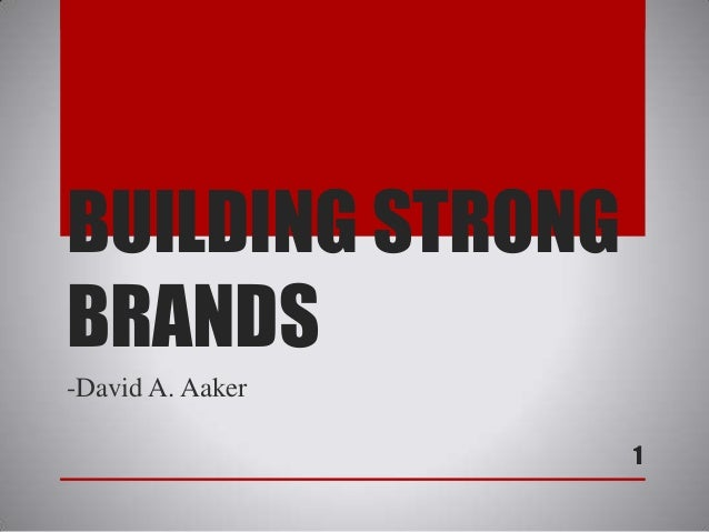 Building Strong Brands Aaker Building Strong Brands David
