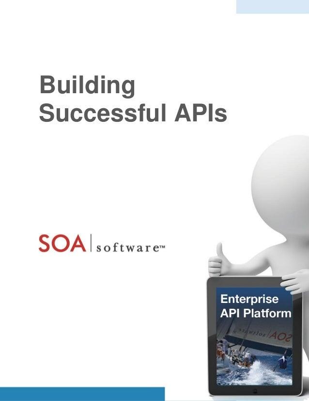 1 soa.com Building Successful APIs