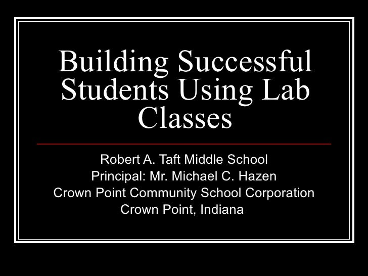 Building successful students using lab classes