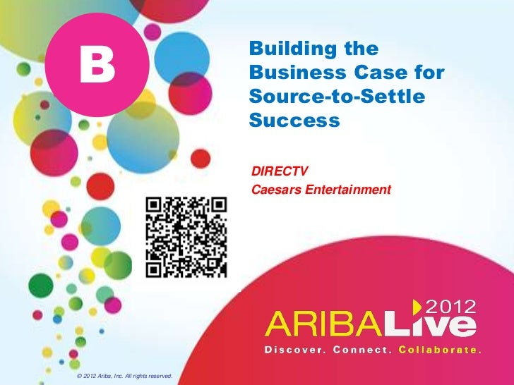 B                                          Building the                                          Business Case for        ...