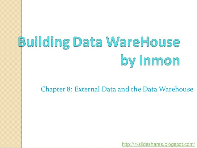 Lecture 08 - External Data and the Data Warehouse