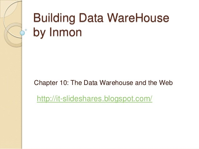 Lecture 10 The Data Warehouse and the Web