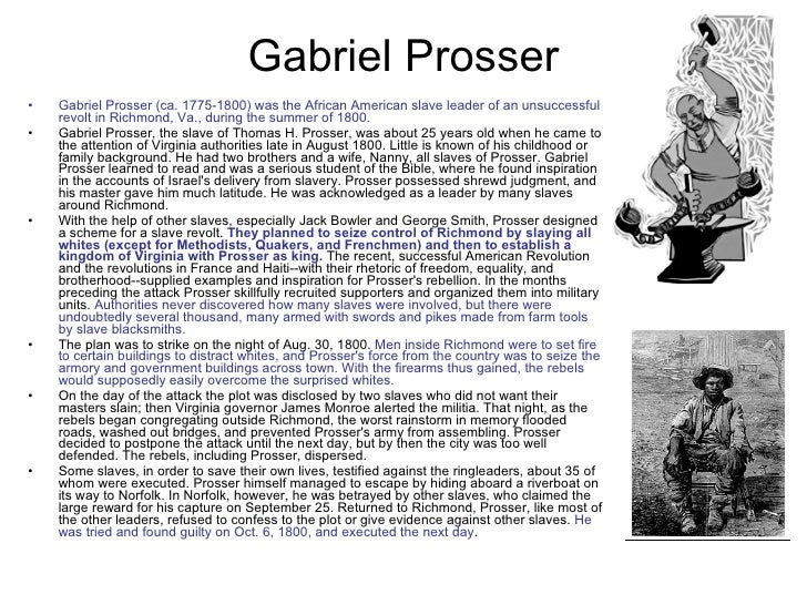 essays about gabriel prosser and denmark vesey 5 description of gabriel by thomas henry prosser, in richmond virginia argus,  septem- ber 23, 1800  see john lofton, denmark vesey's revolt: the slave.