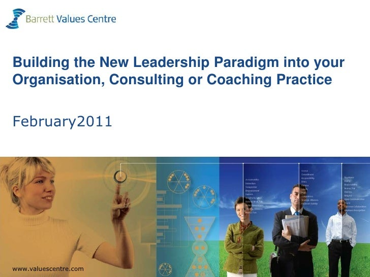 Building the New Leadership Paradigm into your Organisation, Consulting or Coaching Practice February2011<br />