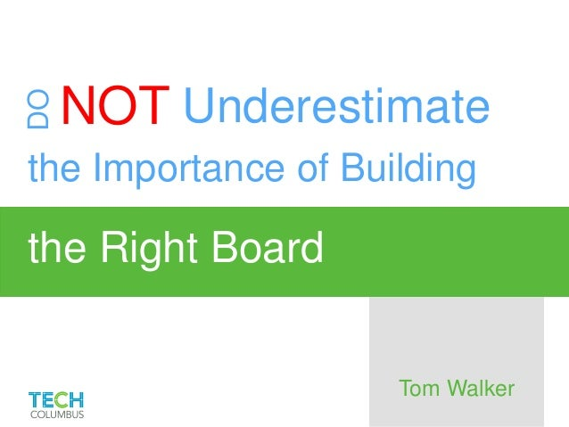 5 Tips for Building The Right Board