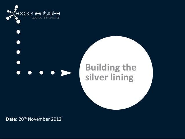 Building the silver lining   seminar slides
