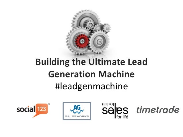 Building the Ultimate LeadGeneration Machine#leadgenmachine