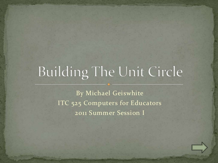 Building the Unit Circle