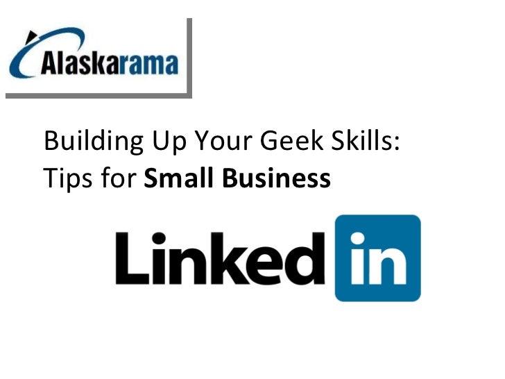 Building up your geek skills: Linkedin