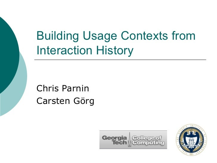 Building usage contexts from interaction history