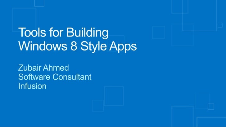 Tools for Building Windows 8 style apps
