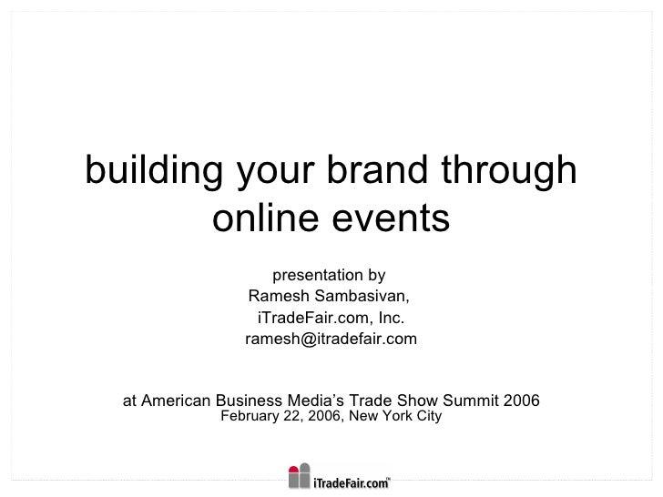 Building your brand through Virtual Trade Shows
