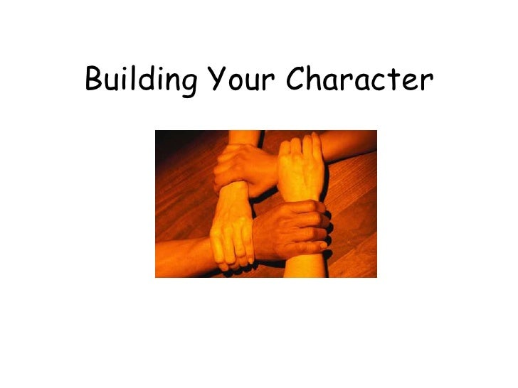 Building Your Character PowerPoint