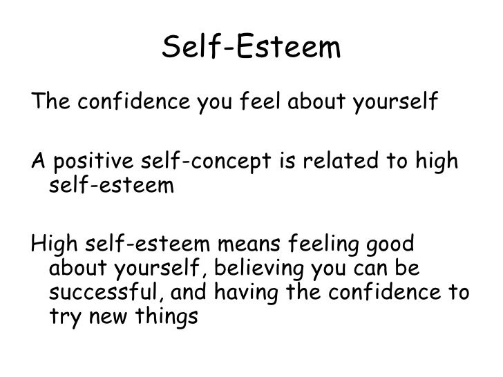 High Self Concept Self-concept is Related to