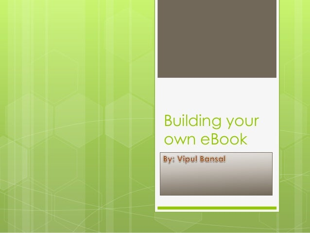 Building your own e book