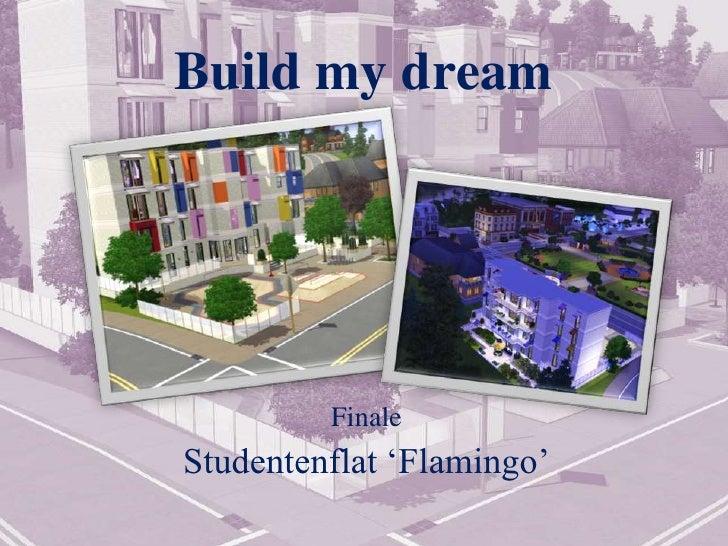 Build My Dream 7