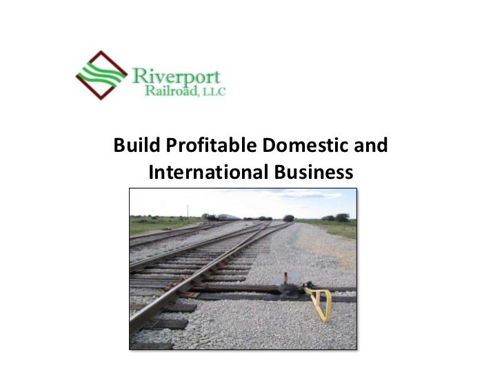 Build Profitable Domestic and International Business<br />