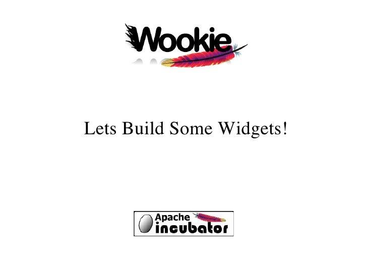 Lets Build Some Widgets!