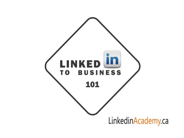 Build your business with LinkedinAcademy.ca june 2013