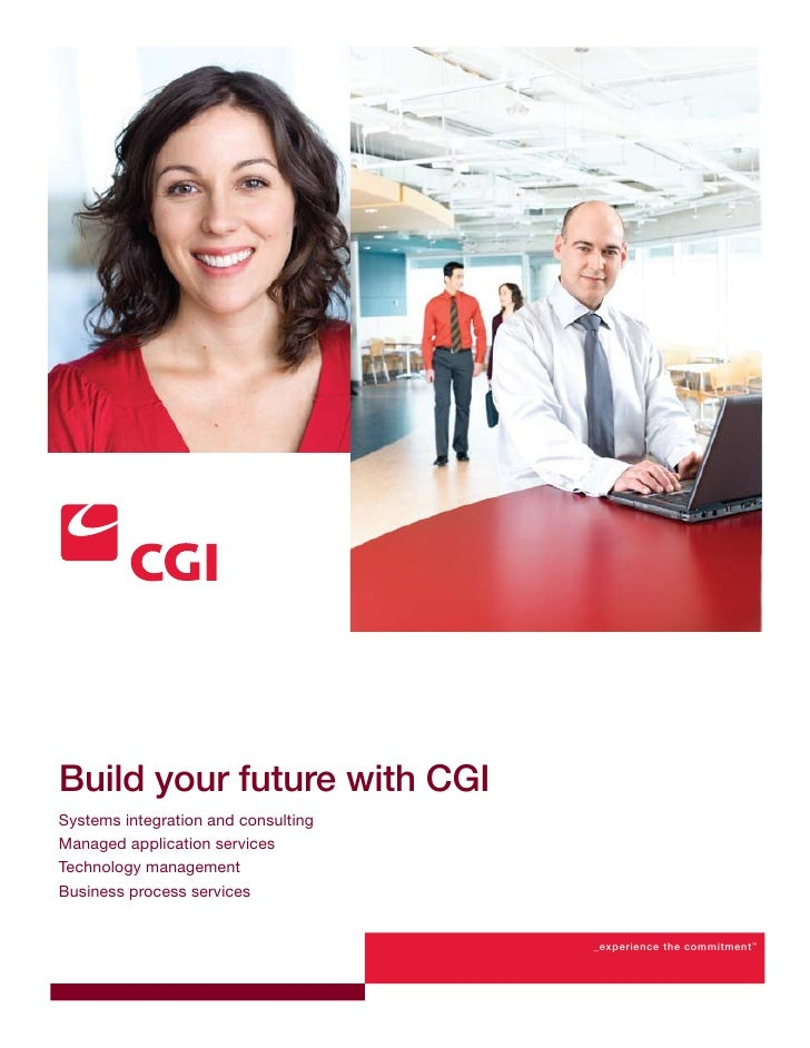 Build your future with CGISystems integration and consultingManaged application servicesTechnology managementBusiness proc...