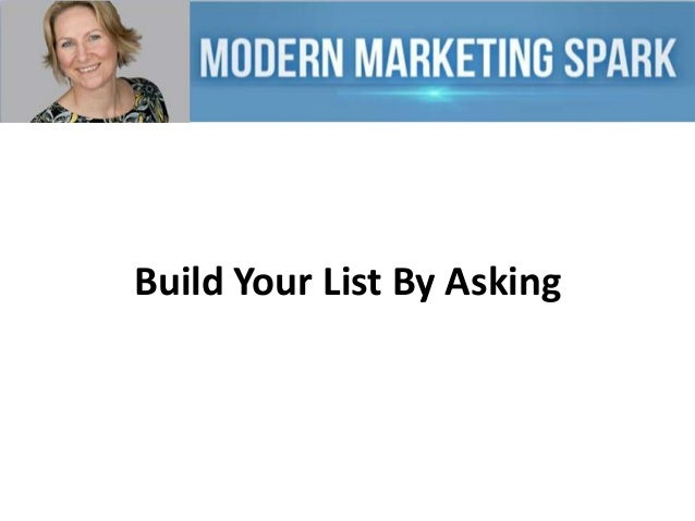Build Your List By Asking