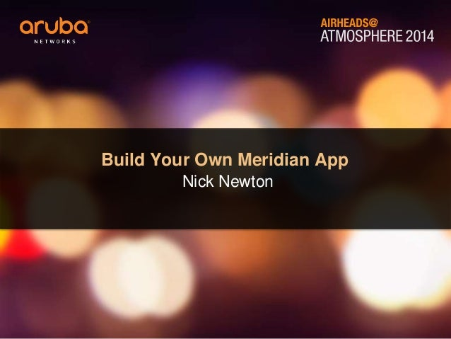 Make Your Own Meridian Mobile App Workshop #AirheadsConf Italy