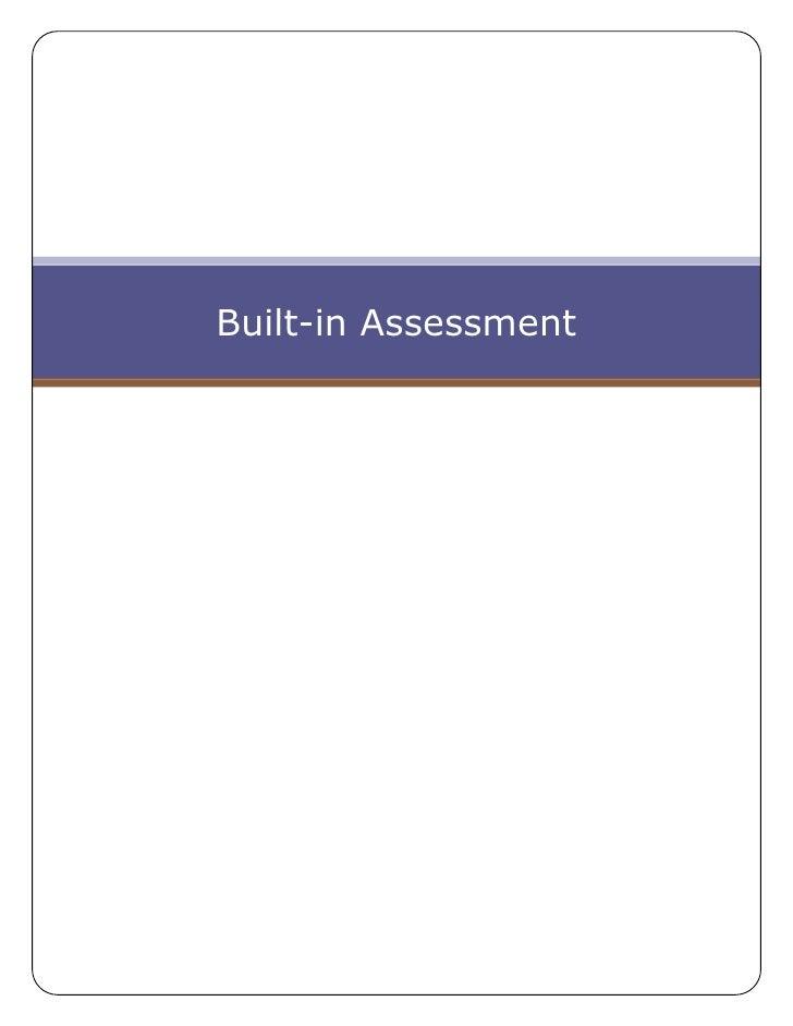 Built In Assessment