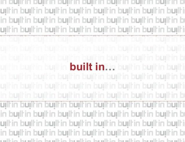 built in…