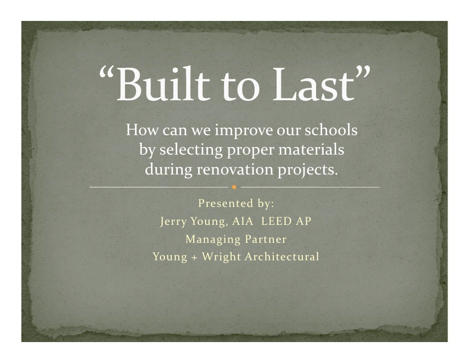 How can we improve our schools   by selecting proper materials    y         gp p   during renovation projects.           P...