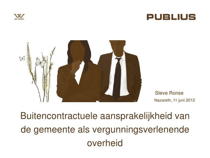 Buitencontractuele aansprakelijkheid van de gemeente als vergunningsverlenende overheid (Publius)