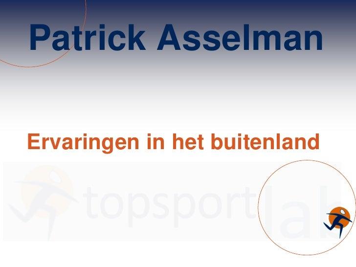 Ervaringen in het Buitenland - Patrick Asselman