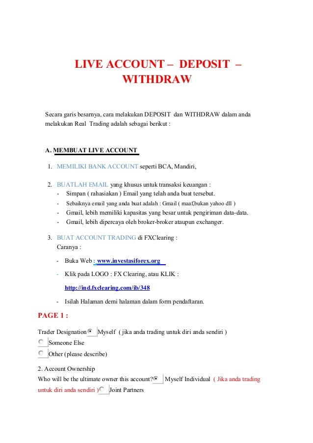 LIVE ACCOUNT – DEPOSIT –                      WITHDRAW   Secara garis besarnya, cara melakukan DEPOSIT dan WITHDRAW dalam ...