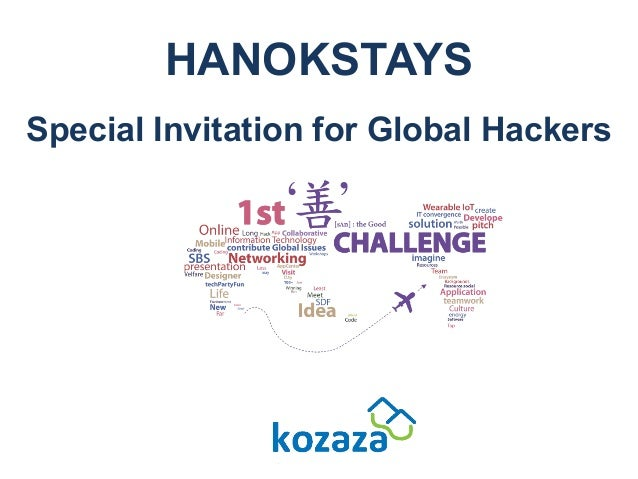 HANOKSTAYS Special Invitation for Global Hackers