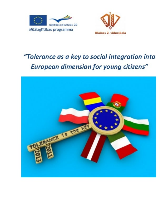 """Tolerance as a key to social integration into  European dimension for young citizens""                                    ..."
