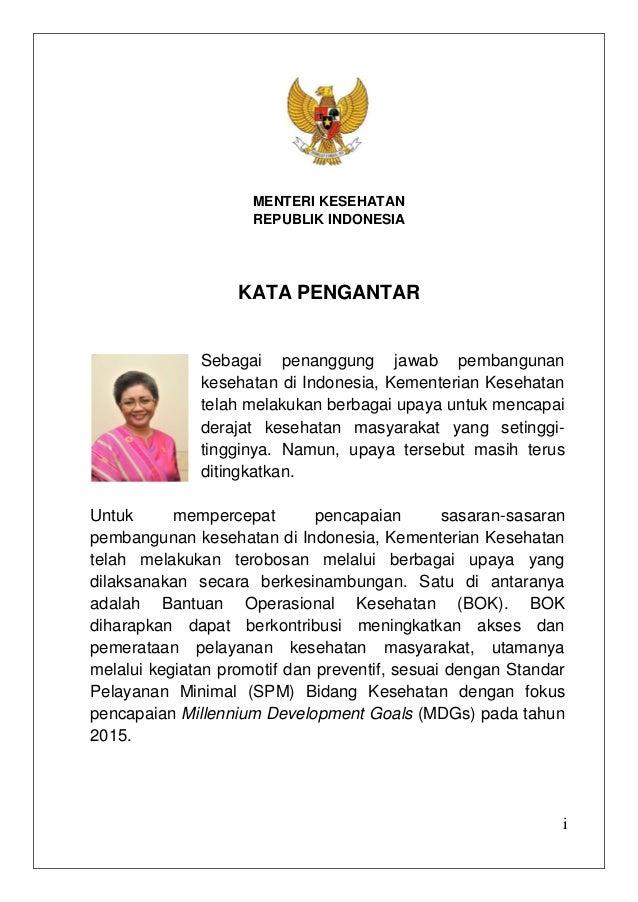 MENTERI KESEHATAN                     REPUBLIK INDONESIA                   KATA PENGANTAR              Sebagai penanggung ...