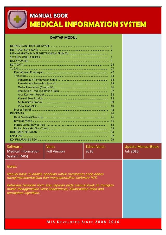 MMMAAANNNUUUAAALLL BBBOOOOOOKKK MMMEEEDDDIIICCCAAALLL IIINNNFFFOOORRRMMMAAATTTIIIOOONNN SSSYYYSSSTTTEEEMMM Software: Medic...