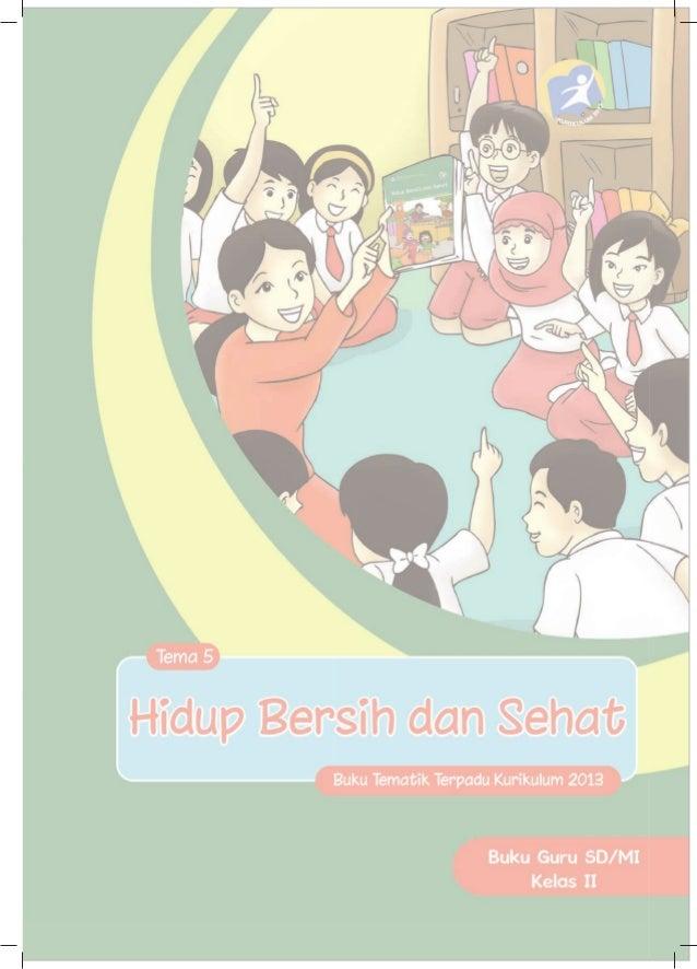 Buku Pegangan Guru Sd Kelas 2 Tema 5 Hidup Bersih Dan Sehat