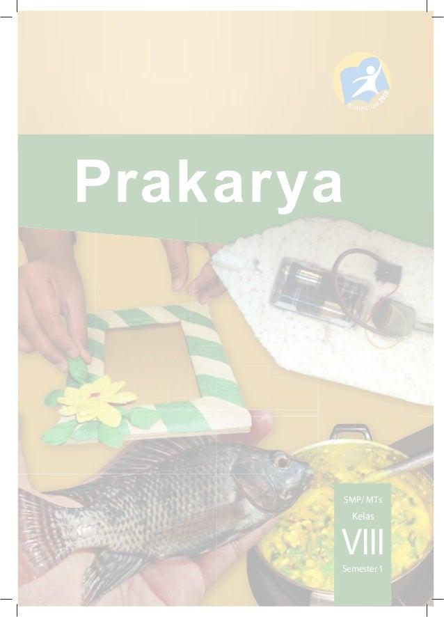Prakarya Smp Kurikulum 2013 Share The Knownledge