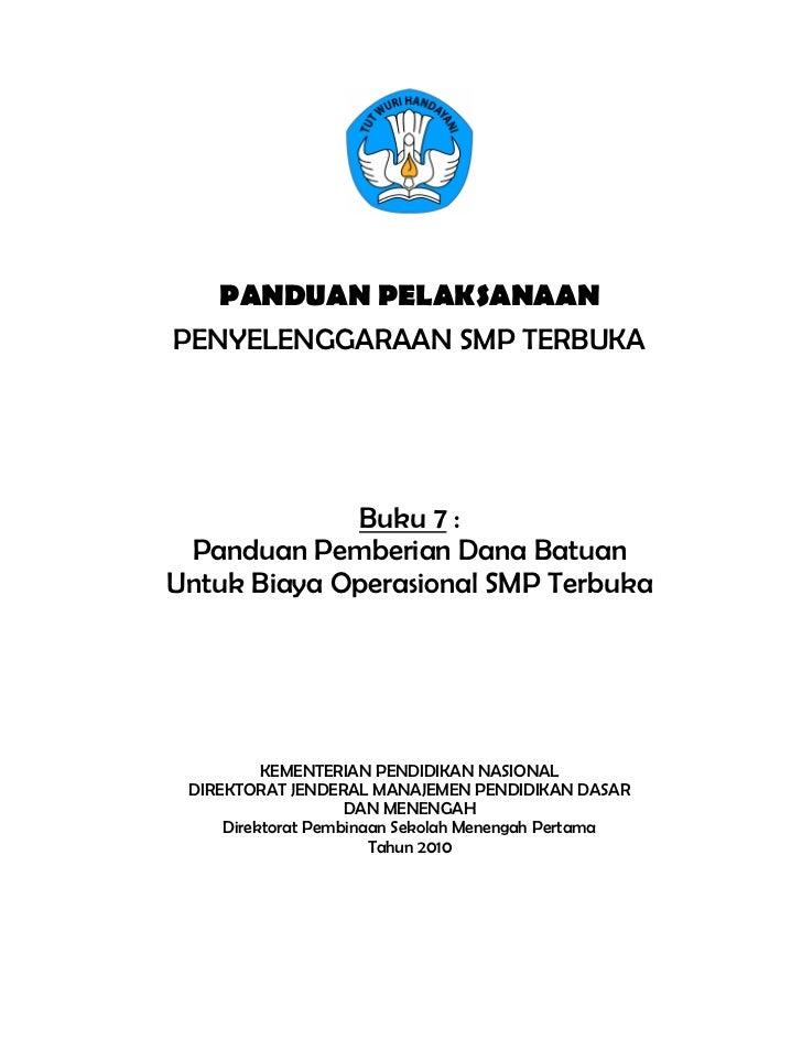 Buku 7  panduan pemberian dana batuan untuk biaya operasional smp terbuka
