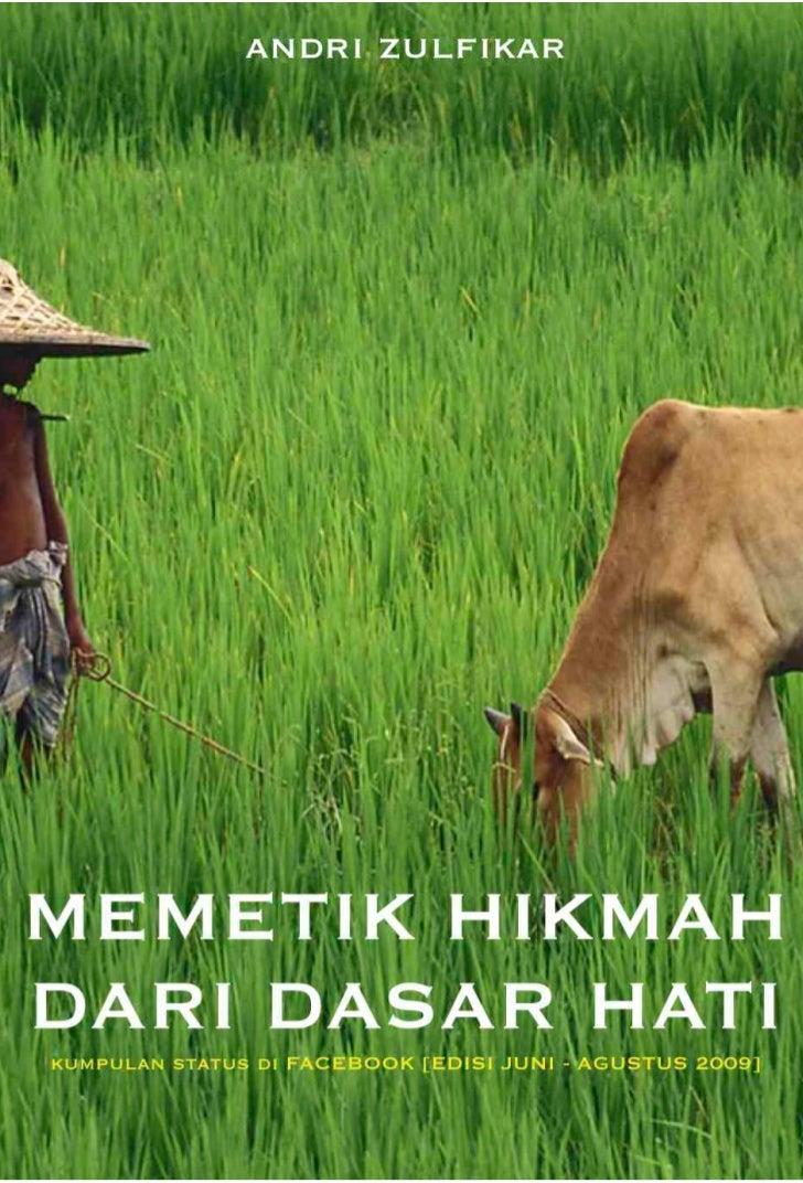 MEMETIK HIKMAH DARI DASAR HATI [1]