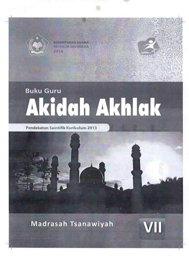 BUKU AKIDAH AKHLAK_VII_GURU_KURIKULUM 2013