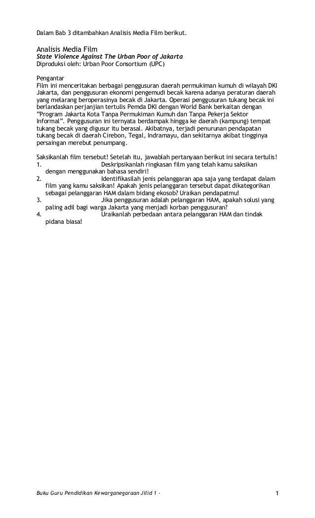 Dalam Bab 3 ditambahkan Analisis Media Film berikut. Analisis Media Film State Violence Against The Urban Poor of Jakarta ...