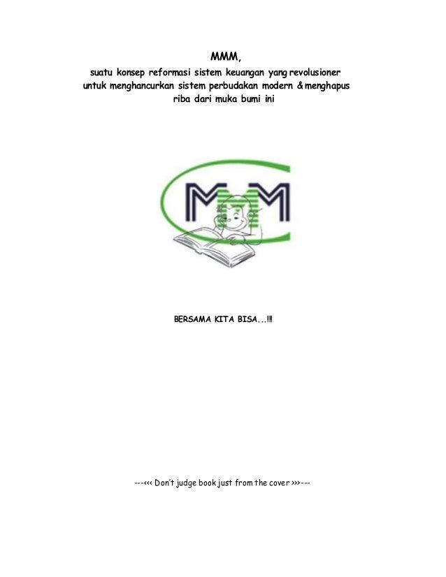 MMM, suatu konsep reformasi sistem keuangan yang revolusioner untuk menghancurkan sistem perbudakan modern & menghapus rib...